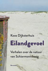 Boek omslag Eilandgevoel Koos Dijksterhuis over Schiermonnikoog
