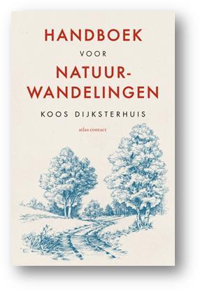 Koos Dijksterhuis Handboek natuurwandelingen